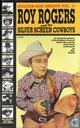 Roy Rogers and the Silver Screen Cowboys