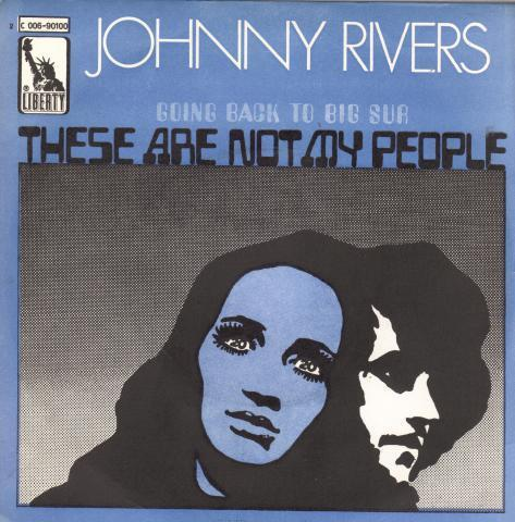 Image result for johnny rivers these are not my people single images