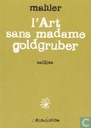 L'art sans madame Goldgruber - Saillies