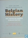 How can one not be interested in Belgian history