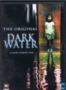 The Original Dark Water