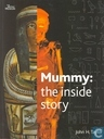 Mummy: the inside Story