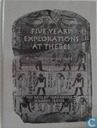 Five Years Exploration at Thebes, A Record of Work Done 1907-1911