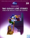 Two Quacky Love Stories