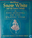 Snow White and the Seven Dwarfs & the Making of the Classic Film