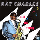 Disques vinyl et CD - Charles, Ray - Tell the Truth