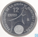 "Monnaies - Espagne - Espagne 12 euro 2002 ""Presidency of the European Union Council"""