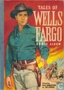 Tales of Wells Fargo comic album 1