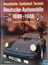 Deutsche Automobile 1886 - 1986