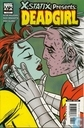 X-Statix presents: Deadgirl 4