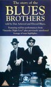 The Story of the Blues Brothers