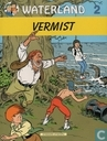 Comics - Waterland - Vermist