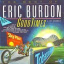 Good Times - The Best of Eric Burdon & The Animals
