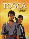Comic Books - Tosca - In een ideale wereld