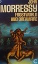 Frostworld and Dreamfire