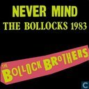 Never Mind the Bollocks 1983