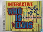Who is Elvis ('95 European Rave Mixes)