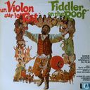 Un violon sur le toit - Fiddler on the Roof