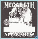 Megadeth Backstage After Show Pass, 1999 - 2001