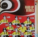 Hard-up Heroes