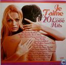 Je t'aime 20 original love hits
