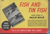 Fish and tin fish