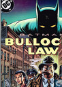 "Batman Bullock""s Law"