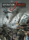 Operation Jubilee - Dieppe 1942