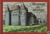 Escapade du chateau