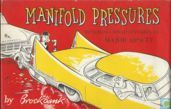 Manifold Pressures – Motoring Misadventures of Major Upsett