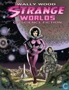 Strange Worlds of Science Fiction