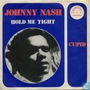 Disques vinyl et CD - Nash, Johnny - Hold Me Tight