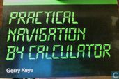 Practical Navigation By Calculator
