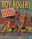 Roy Rogers and the Dwarf-Cattle Ranch