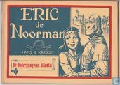 Comic Books - Eric the Norseman - De ondergang van Atlantis