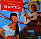 Disques vinyl et CD - Artistes variés - A holiday in Mexico