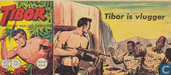 Strips - Tibor - Tibor is vlugger