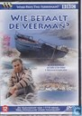 Wie betaalt de veerman? / Who Pays the Ferryman?