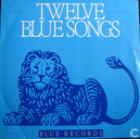 Twelve Blue Songs