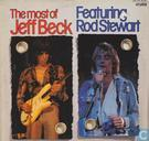 The most of Jeff Beck. Featuring Rod Stewart