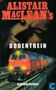 Alistair MacLean's Dodentrein