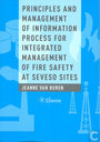 Principles and management of information process for integrated management of fire safety at seveso sites