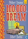 Philbert Desanex' 100.000th Dream