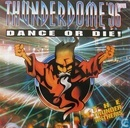 Thunderdome '96 Dance or Die - The Thunder Anthems
