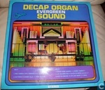 Decap Organ Evergreen Sound