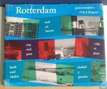 Rotterdam : stad en haven = city and port = ville et port = Stadt und Hafen = ciudad y puerto