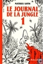 Le journal de la jungle 1