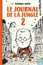 Le journal de la jungle 2