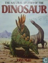The Natural History of the Dinosaur