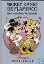 Mickey danst de Flamenco